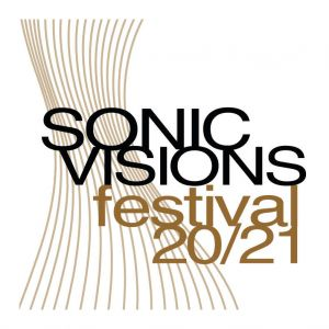 SONIC VISIONS Festival 2020/21