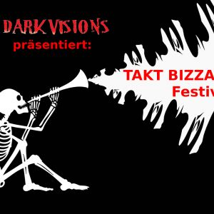 AUSVERKAUFT // Takt Bizarre - Festival