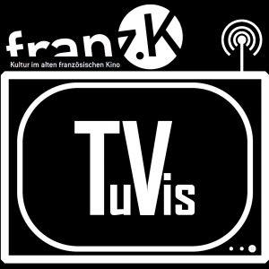 TuVis - die franz.K Streamingreihe